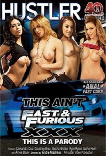 This Ain't Fast & Furious XXX Parody