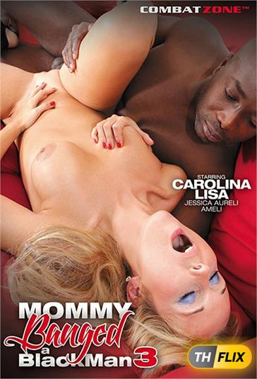 Mommy Banged A Black Man 3